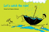 Lets catch the rain