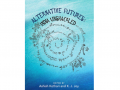 Alternative Futures: India Unshackled